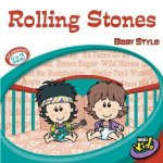 Rolling Stones BABY STYLE!